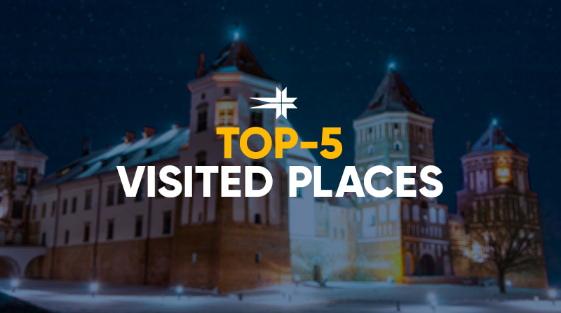 Top 5 of the most visited places in Belarus