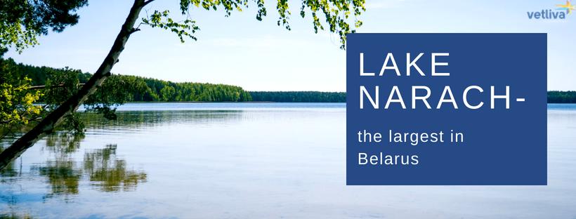 Le fait à propos du lac Narotch en Biélorussie