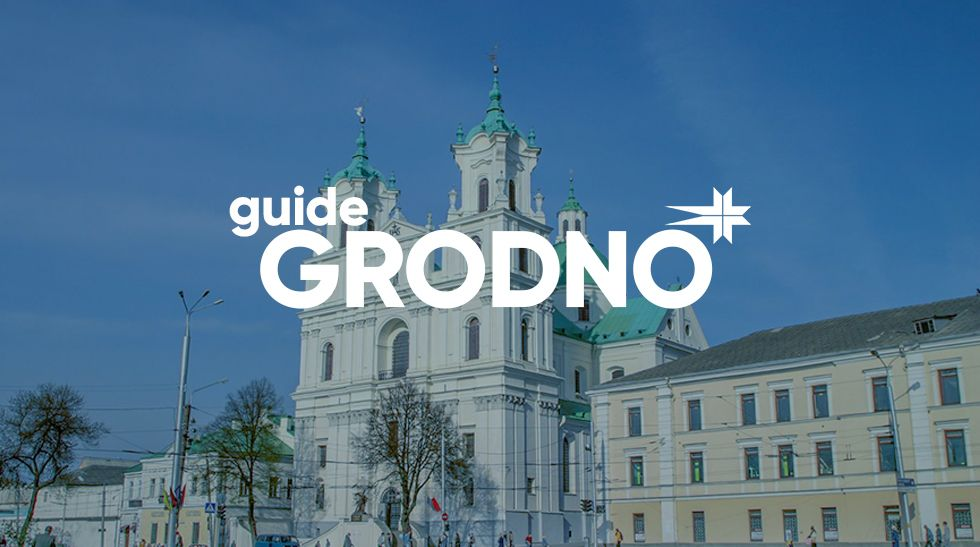 Guide to Grodno